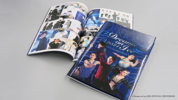 「Dreams on Ice2021」オフィシャルフォトブックが完成「公演当日の興奮・熱気と、選手たちの笑顔が詰まった1冊です」